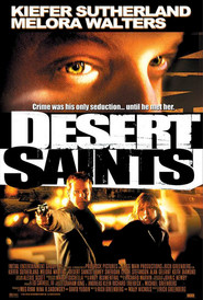 Desert Saints - movie with Kiefer Sutherland.