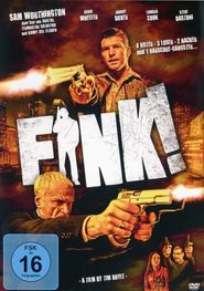 Fink! is the best movie in Sam Worthington filmography.