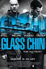 Glass Chin is the best movie in Elizabeth Rodriguez filmography.
