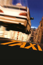 Taxi - movie with Marion Cotillard.
