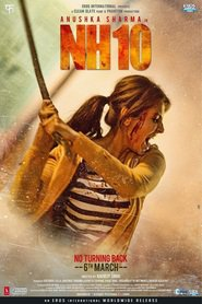 Nh10 - movie with Anushka Sharma.