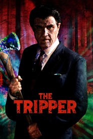 Film The Tripper.