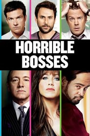 Horrible Bosses - movie with Kevin Spacey.