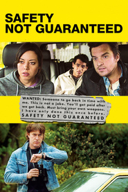 Safety Not Guaranteed is the best movie in Jake Johnson filmography.