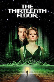 The Thirteenth Floor - movie with Vincent D'Onofrio.