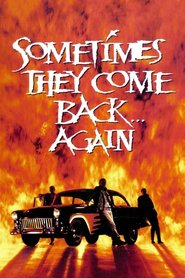 Sometimes They Come Back... Again - movie with Hilary Swank.