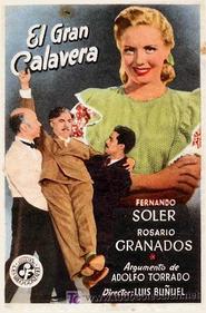 El gran calavera is the best movie in Luis Alcoriza filmography.
