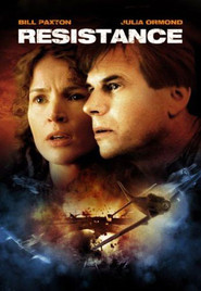 Resistance - movie with Bill Paxton.