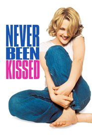 Never Been Kissed - movie with Drew Barrymore.