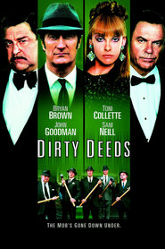 Dirty Deeds - movie with Sam Worthington.