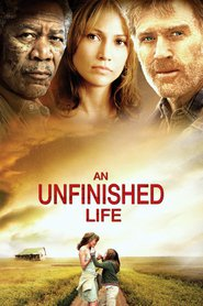 An Unfinished Life - movie with Jennifer Lopez.
