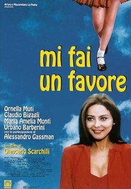 Mi fai un favore - movie with Ornella Muti.