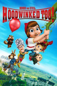 Hoodwinked Too! Hood vs. Evil is the best movie in Hayden Panettiere filmography.