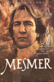 Mesmer is the best movie in Alan Rickman filmography.