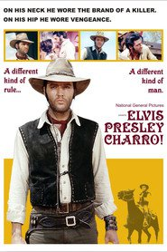 Charro! is the best movie in Elvis Presley filmography.