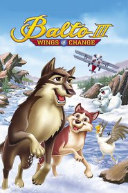 Balto III: Wings of Change - movie with David Paymer.