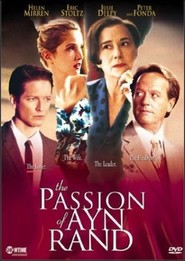 The Passion of Ayn Rand - movie with Helen Mirren.