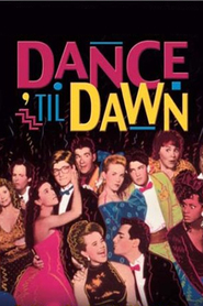 Dance 'Til Dawn is the best movie in Brian Bloom filmography.