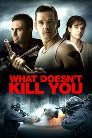 What Doesn't Kill You is the best movie in Ethan Hawke filmography.