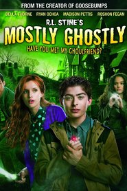 Mostly Ghostly: Have You Met My Ghoulfriend? - movie with Bella Thorne.