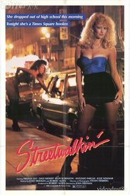 Streetwalkin' - movie with Dale Midkiff.