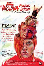 Wojna polsko-ruska is the best movie in Borys Szyc filmography.