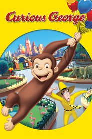 Curious George - movie with Will Ferrell.