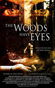 The Woods Have Eyes is the best movie in Darla Delgado filmography.