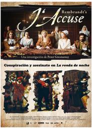 Rembrandt's J'Accuse...! is the best movie in Eva Birthistle filmography.