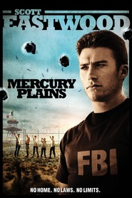 Mercury Plains - movie with Andy Garcia.