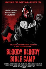 Bloody Bloody Bible Camp - movie with Elissa Bree.
