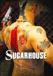 Sugarhouse - movie with Andy Serkis.