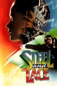 Steel and Lace is the best movie in Stacy Haiduk filmography.
