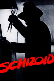 Schizoid - movie with Christopher Lloyd.