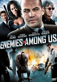 Enemies Among Us - movie with Eric Roberts.