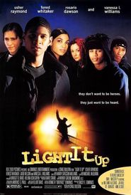 Light It Up - movie with Rosario Dawson.