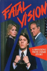 Fatal Vision is the best movie in Wendy Schaal filmography.
