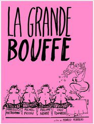 La grande bouffe is the best movie in Ugo Tognazzi filmography.