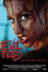 Evil Feed is the best movie in David Milchard filmography.