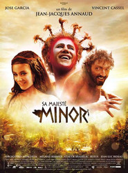 Sa majeste Minor - movie with Vincent Cassel.