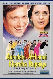 Aamdani Atthanni Kharcha Rupaiya - movie with Shakti Kapoor.