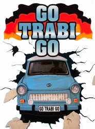 Go Trabi Go is the best movie in Barbara Valentin filmography.