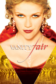Vanity Fair - movie with Reese Witherspoon.