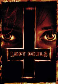 Lost Souls is the best movie in Ben Chaplin filmography.