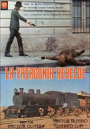 La Patagonia rebelde is the best movie in Luis Brandoni filmography.