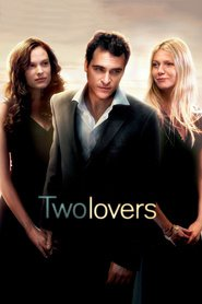 Two Lovers - movie with Joaquin Phoenix.