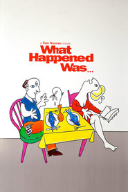 What Happened Was... is the best movie in Tom Noonan filmography.