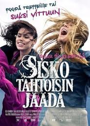 Sisko tahtoisin jaada is the best movie in Heikki Nousiainen filmography.