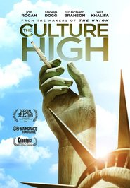 The Culture High is the best movie in Todd McCormick filmography.