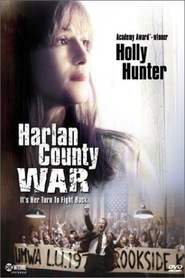 Harlan County War - movie with Ted Levine.
